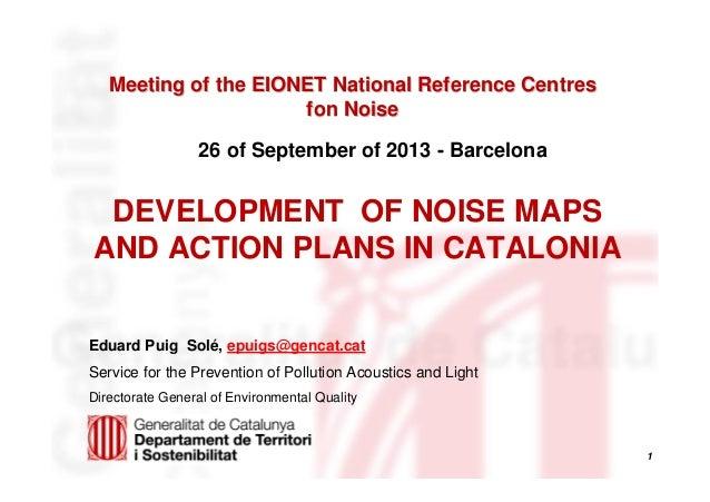 1 Meeting of the EIONET National Reference CentresMeeting of the EIONET National Reference Centres fon Noisefon Noise Edua...