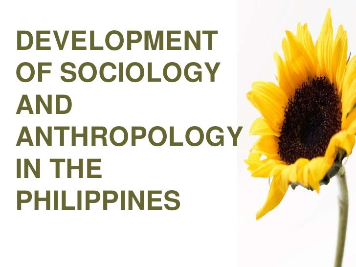 cultural anthropology in the philippines Rather ambitiously, anthropology degrees set out to investigate humankind and human society, from the physical evolution of the human body and brain, through to the political, cultural and linguistic practices of modern societies.