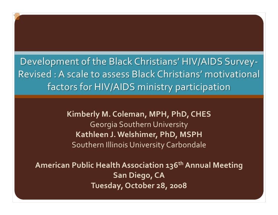 DevelopmentoftheBlackChristians'HIV/AIDSSurvey‐ Revised:AscaletoassessBlackChristians'motivational       fa...