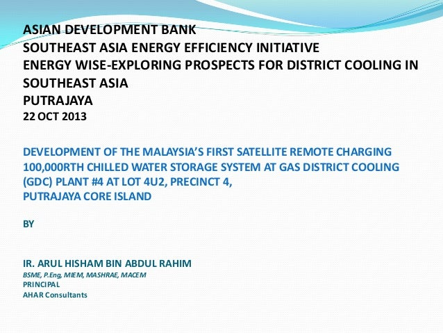 ASIAN DEVELOPMENT BANK SOUTHEAST ASIA ENERGY EFFICIENCY INITIATIVE ENERGY WISE-EXPLORING PROSPECTS FOR DISTRICT COOLING IN...