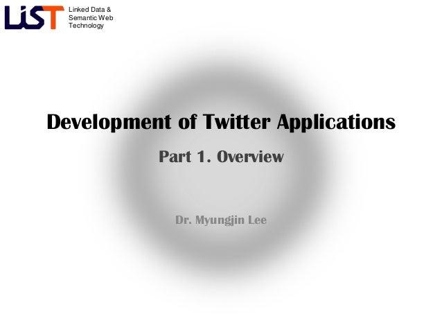 Development of Twitter Application #1 - Overview