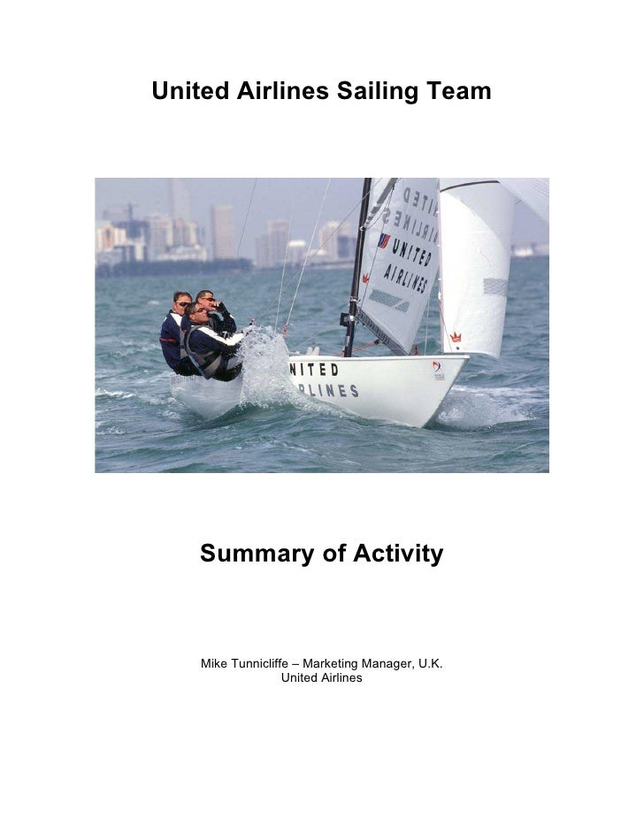 United Airlines Sailing Team        Summary of Activity        Mike Tunnicliffe – Marketing Manager, U.K.                 ...