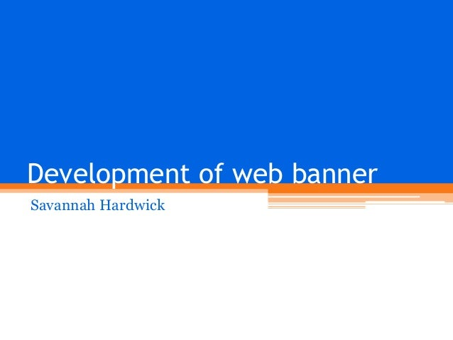 Development of web banner Savannah Hardwick