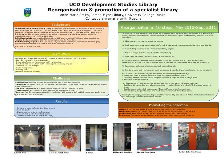 UCD Development Studies Library                                             Reorganisation & promotion of a specialist lib...