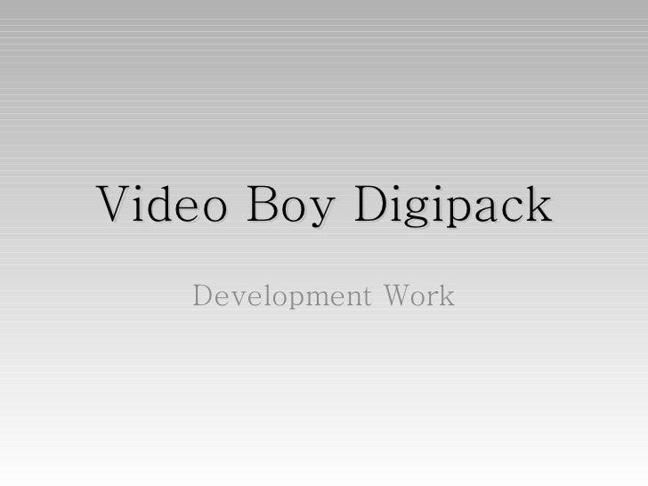 Video Boy Digipack Development Work