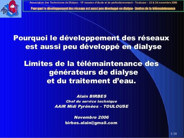 Association des Techniciens de Dialyse - 15° session d'étude et de perfectionnement - Toulouse – 23 & 24 novembre 2006 Pou...