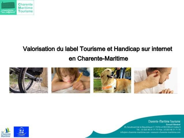 Valorisation du label Tourisme et Handicap sur internet  en Charente-Maritime