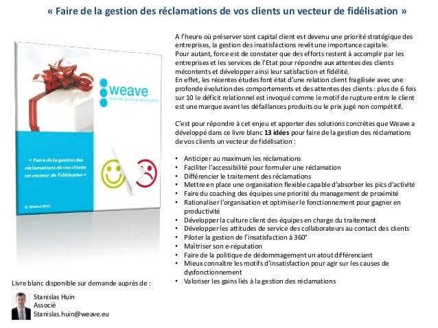 « Faire de la gestion des réclamations de vos clients un vecteur de fidélisation »                                        ...