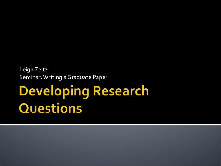 Leigh Zeitz Seminar: Writing a Graduate Paper
