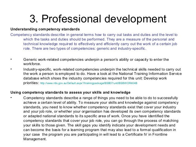 understand what is required for competence in own work role essay Developing a competency framework each individual role will have its own set of competencies needed to perform the job to understand a role fully.