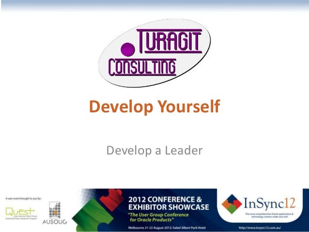 Develop Yourself  Develop a Leader - insync12