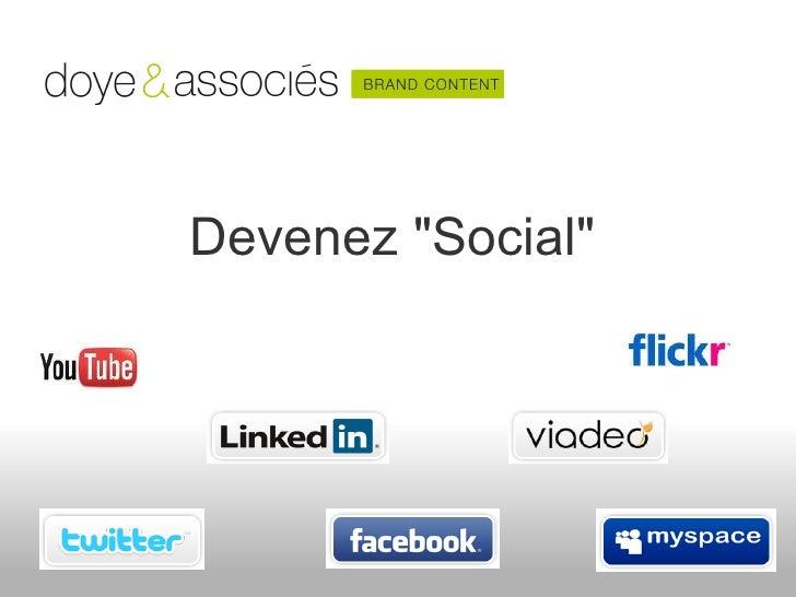 """Devenez """"Social"""""""