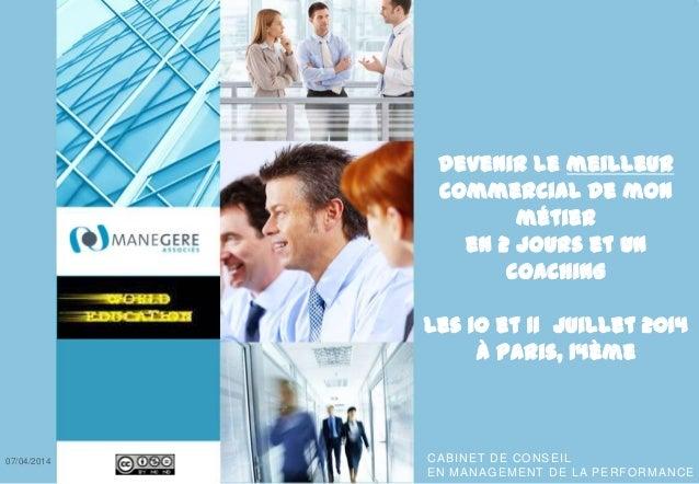CABINET DE CONSEIL EN MANAGEMENT DE LA PERFORMANCE CABINET DE CONSEIL EN MANAGEMENT DE LA PERFORMANCE Devenir le meilleur ...
