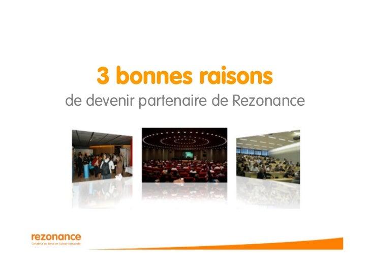 3 bonnes raisons de devenir partenaire de Rezonance
