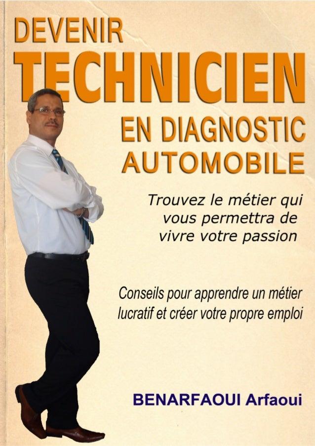 DEVENIR TECHNICIEN EN DIAGNOSTIC AUTOMOBILE 1 © Copyright 2011 - FORMADIESEL - http://www,formadiesel,com