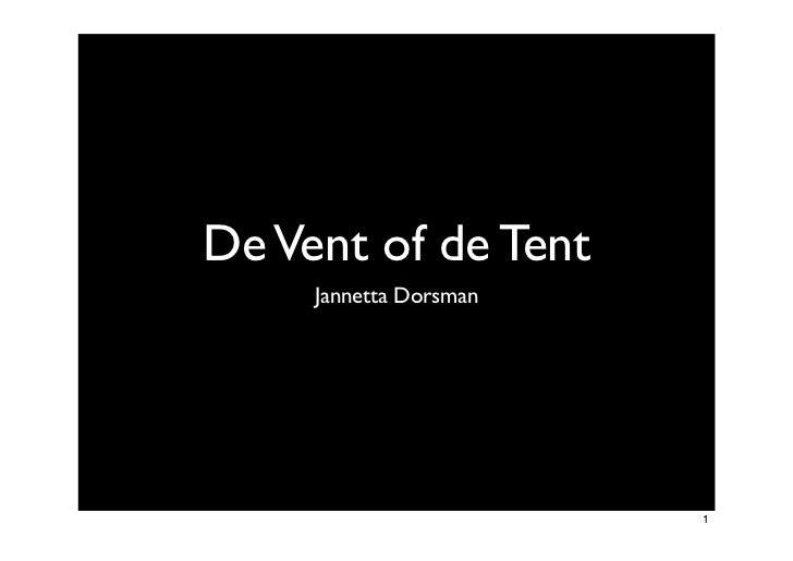 Training De vent of de tent