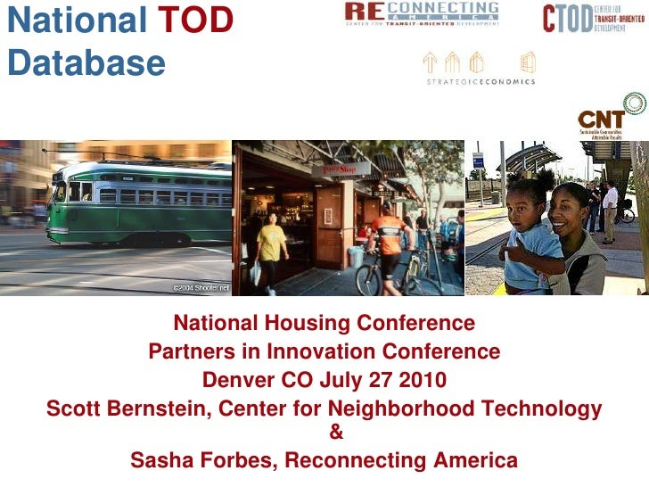National TOD Database                   National Housing Conference            Partners in Innovation Conference          ...