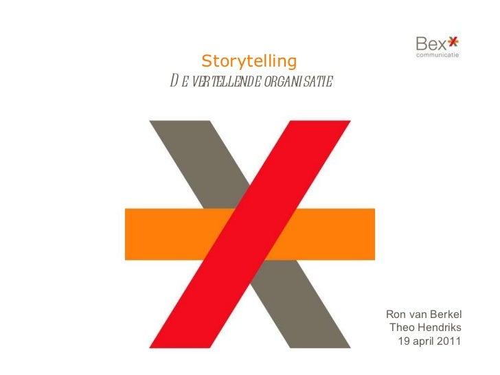 Bex*toschool april 2011: De vertellende organisatie