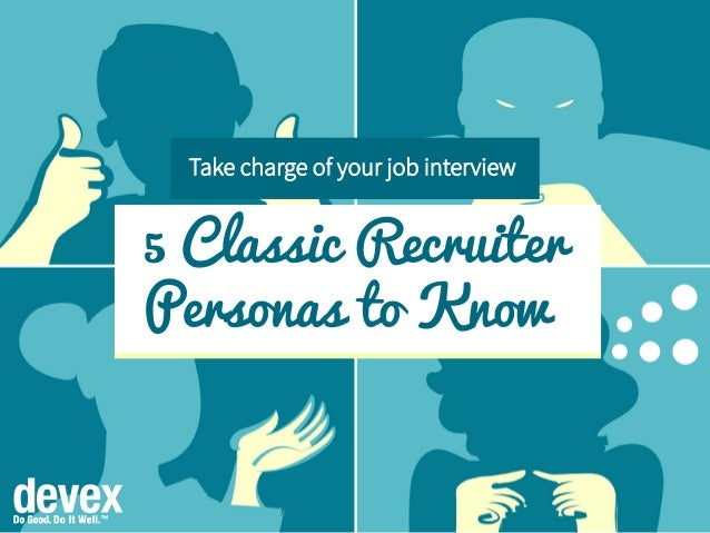 5 Classic Recruiter Personas to Know Take charge of your job interview