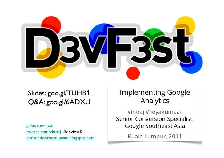 DevFest Kuala Lumpur - Implementing Google Analytics - 2011-09-29.ppt