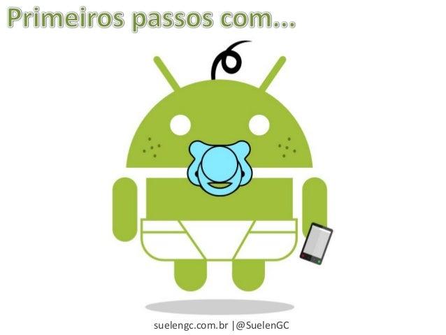 suelengc.com.br |@SuelenGC