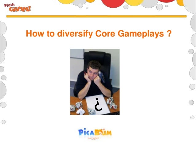 How to diversify Core Gameplays ?