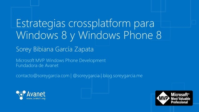 Estrategias para desarrollo crossplatform en Windows Phone 8 y Windows 8