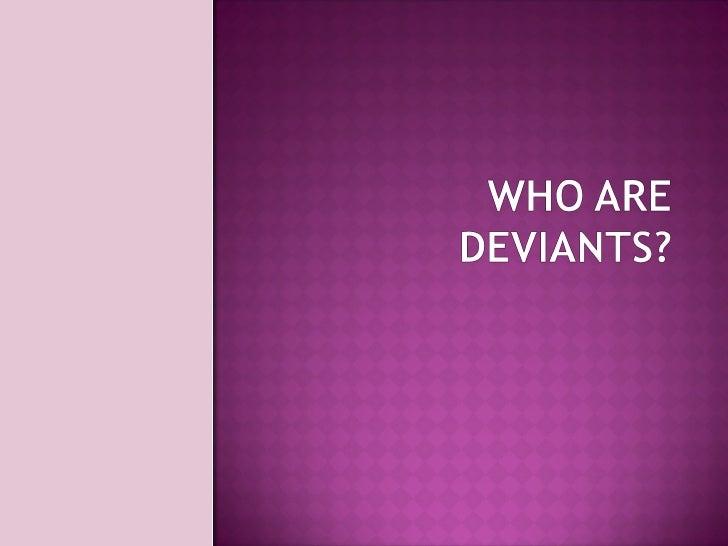 Ch 7 Deivance and Social Control