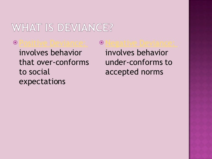 how deviant behavior affects society Deviance is behavior that some people in society find offensive and which excites, or would excite, if it were discovered, disapproval, punishment, condemnation even within a given society, behavior defined as deviant continually undergoes redefinition there is also a problem with cause and effect.