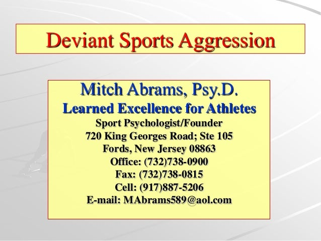 Mitch Abrams, Psy.D. Learned Excellence for Athletes Sport Psychologist/Founder 720 King Georges Road; Ste 105 Fords, New ...