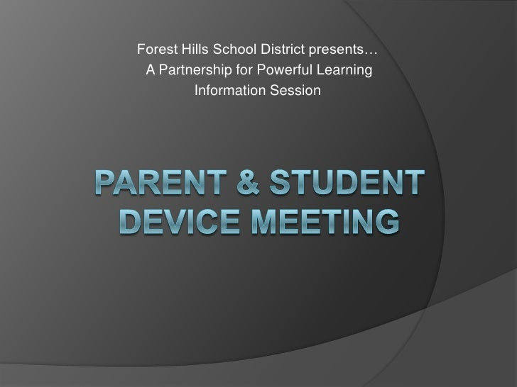 Forest Hills School District presents…<br /> A Partnership for Powerful Learning <br />Information Session  <br />Parent &...
