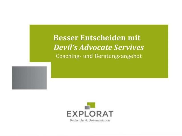 1 Standorte Besser Entscheiden mit Devil's Advocate Servives Coaching- und Beratungsangebot