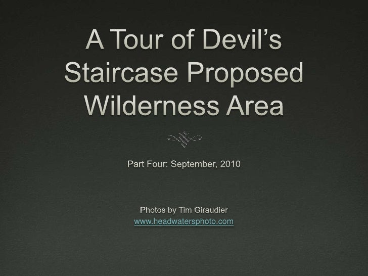 A Tour of Devil's Staircase Proposed Wilderness Area<br />Part Four: September, 2010<br />Photos by Tim Giraudier<br />www...