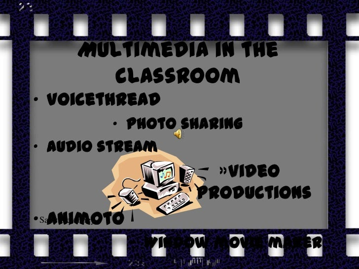Devinney multimedia in the classroom