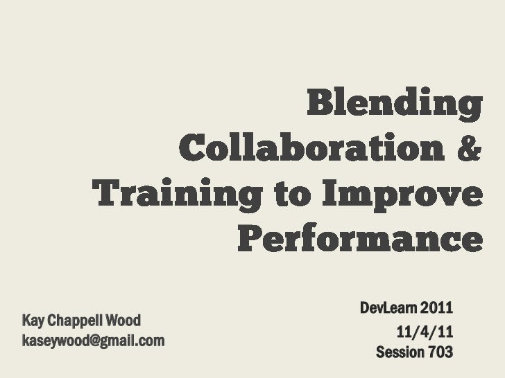 Blending Collaboration and Training to Improve Performance