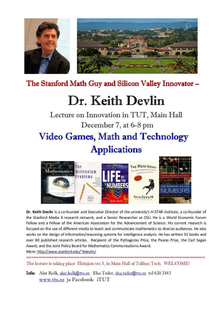 The Stanford Math Guy and Silicon Valley Innovator –                         Dr. Keith Devlin              Lecture on Inno...