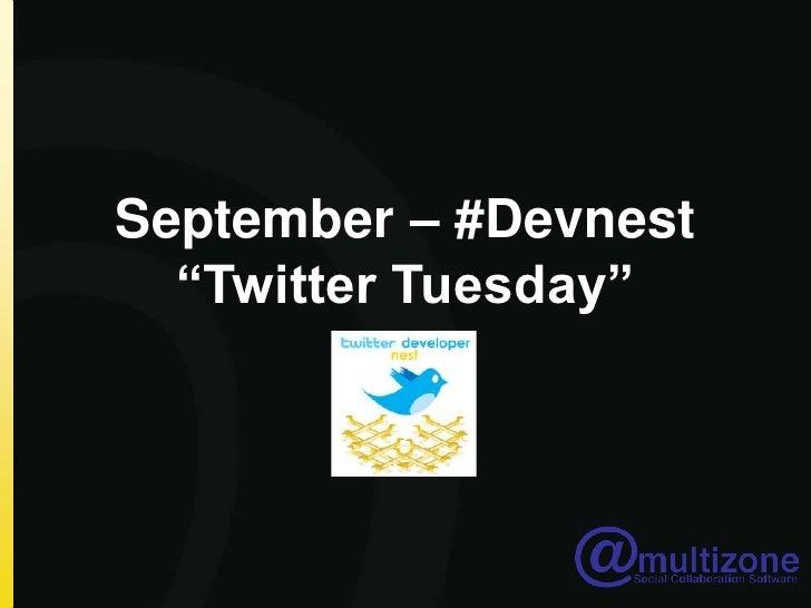 """September – #Devnest """"Twitter Tuesday""""<br />"""