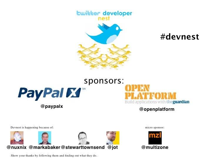 London Twitter Developer meetup - Devnest 11