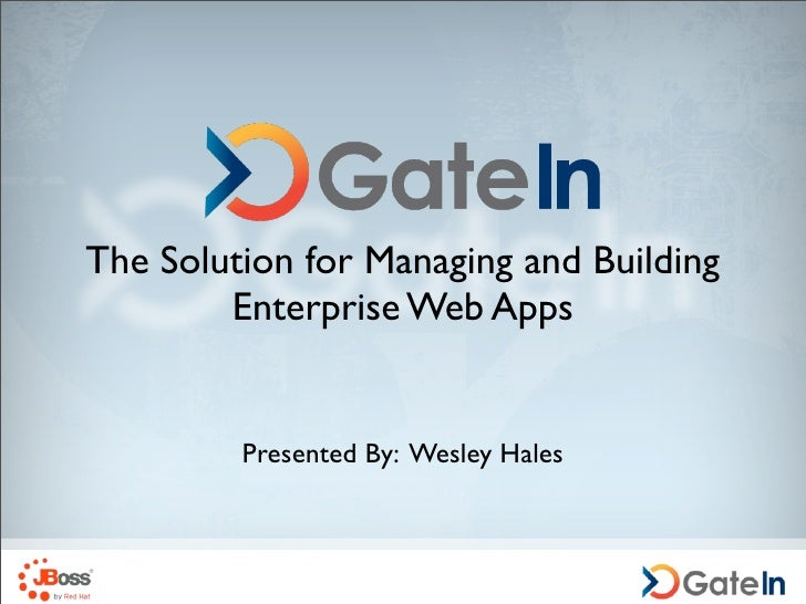 GateIn - The Solution for Managing and Building Enterprise Web Apps