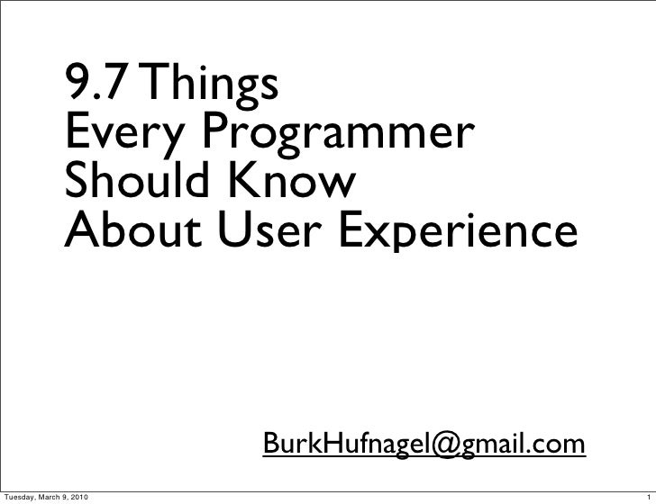 9.7 Things                Every Programmer                Should Know                About User Experience                ...