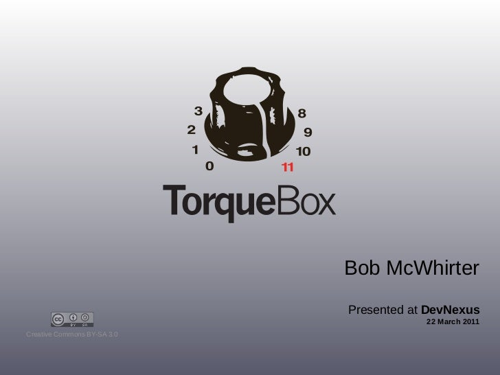 TorqueBox: The beauty of Ruby with the power of JBoss.  Presented at Devnexus 2011.