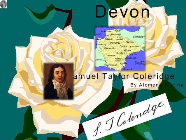 Devon  Samuel Taylor Coleridge By Alcmene Bistina