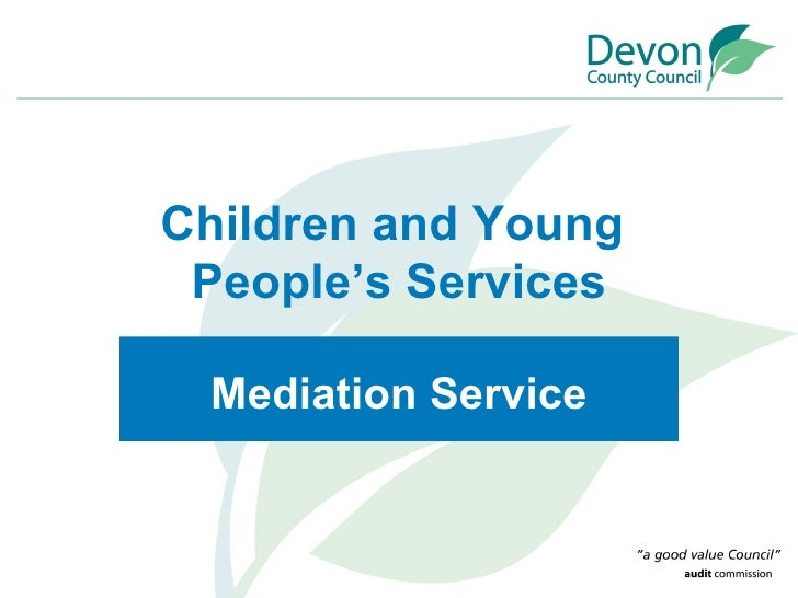 Children and Young  People's Services Mediation Service