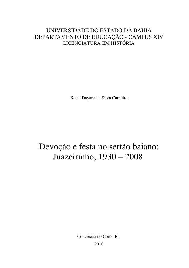 UNIVERSIDADE DO ESTADO DA BAHIADEPARTAMENTO DE EDUCAÇÃO - CAMPUS XIV        LICENCIATURA EM HISTÓRIA          Kécia Dayana...