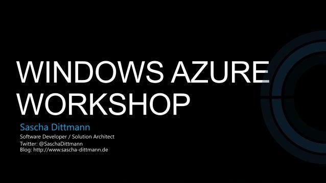 Vorstellungsrunde Name Vorkenntnisse (Webentw., Windows  Azure) Erwartungen an den Workshop