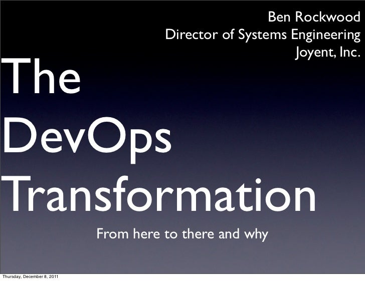 LISA 2011 Keynote: The DevOps Transformation