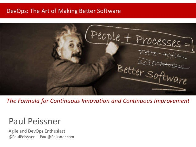DevOps: The art of making better software