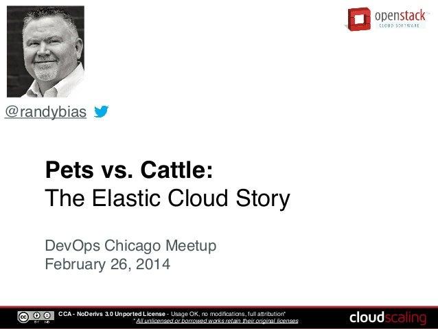 Pets vs. Cattle: The Elastic Cloud Story
