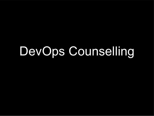 DevOps Counseling: 10 ways to help your Dev and Ops people resolve their differences and learn to love each other again