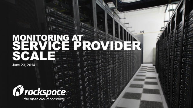 DevOpsDays Amsterdam - Monitoring at Service Provider Scale